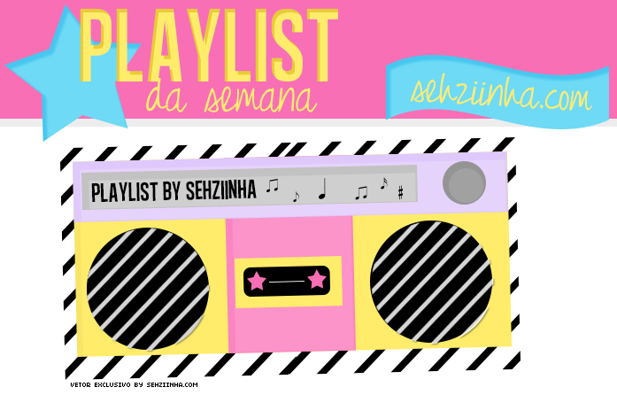 Playlist da semana: Paris, Ariana…