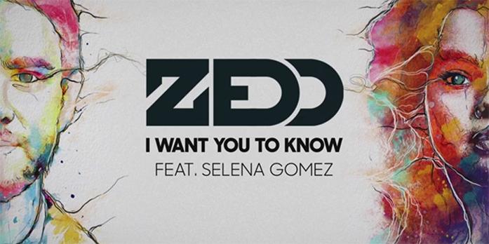 I Want You to Know Zedd feat Selena Gomez