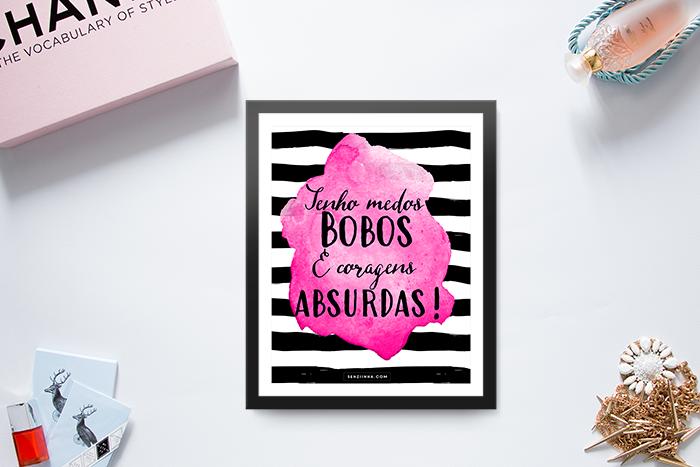 "Printable Gratuito para download ""Medos Bobos e Coragens Absurdas"""