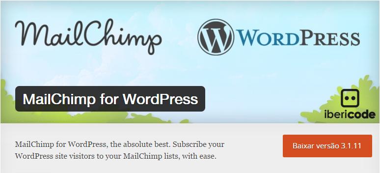 Mailchimp-for-Wordpress 10 Plugins Para WordPress Que Você Precisa Conhecer