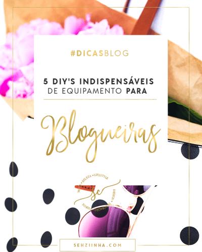 5 DIY'S Indispensáveis de Equipamento para Blogueiras