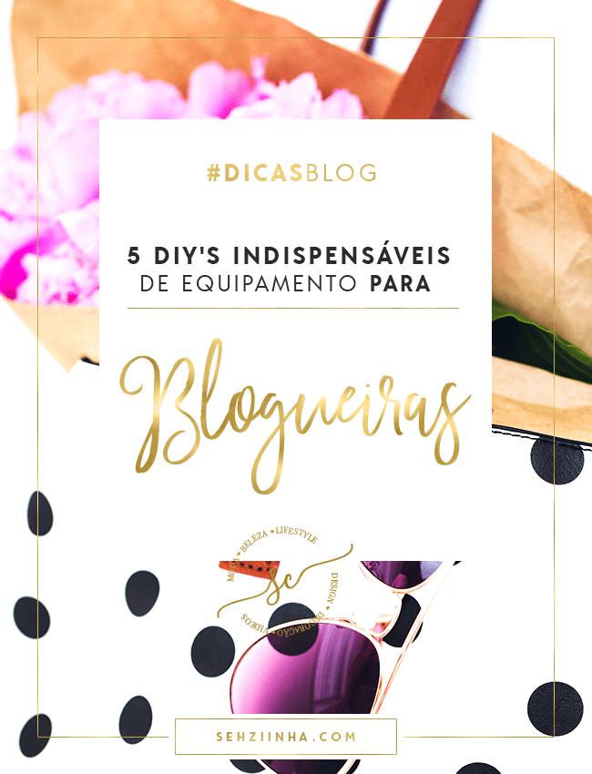 5-diys-indispensaveis-de-equipamento-para-blogueiras